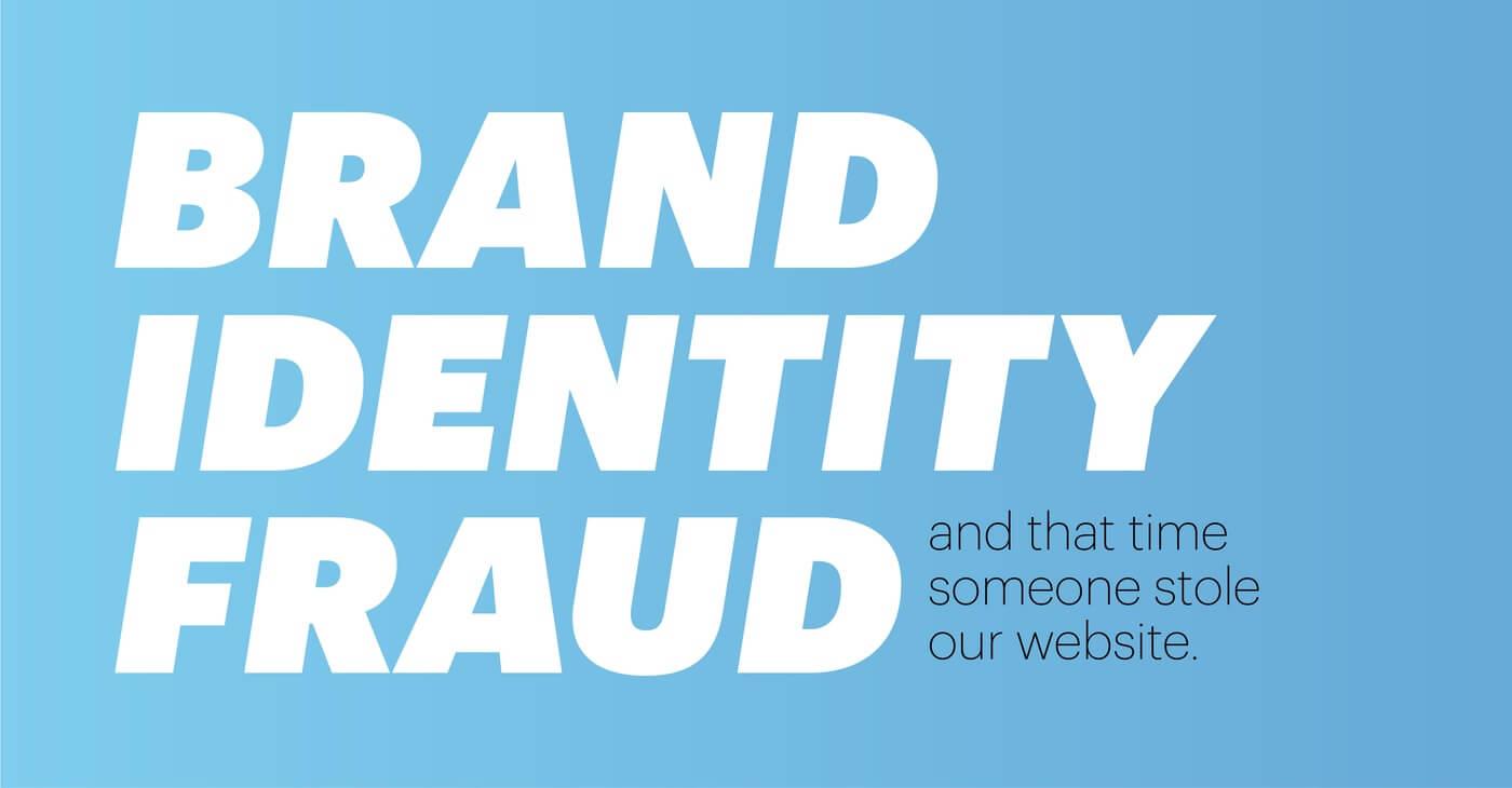Brand Identity Fraud